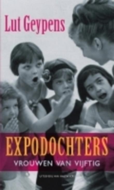 Expodochters : vrouwen van vijftig