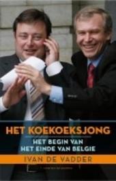 Het koekoeksjong : het begin van het einde van België
