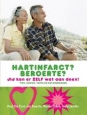 Hartinfarct? Beroerte? : jij kan er zelf wat aan doen! : tips, advies, tests en getuigenissen
