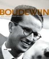 Boudewijn : een koning voor België