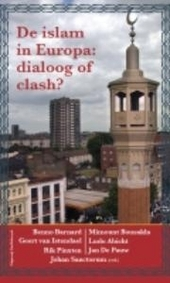 De islam in Europa : dialoog of clash?