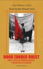 Rood zonder roest : een sociaaldemocratie voor de 21e eeuw