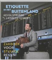 Etiquette in het buitenland : zakboek voor stijlvol reizen