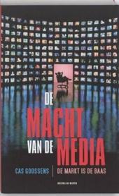De macht van de media : de markt is de baas