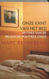 Onze kant van het bed : mythes van de Belgische politieke crisis