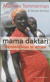 Mama daktari : gynaecologe in Afrika