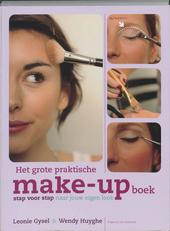 Het grote praktische make-up boek : stap voor stap naar jouw eigen look