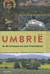 Umbrië : in de voetsporen van Franciscus
