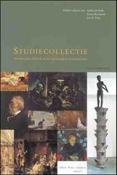 Studiecollectie : interpretaties van kunst uit de negentiende en twintigste eeuw