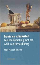 Ironie en solidariteit : een kennismaking met het werk van Richard Rorty