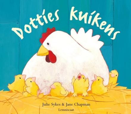 Dottie's kuikens