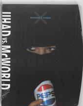 Jihad vs. McWorld : terrorisme en globalisering als bedreigingen voor de democratie