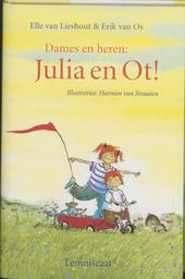 Dames en heren : Julia en Ot !