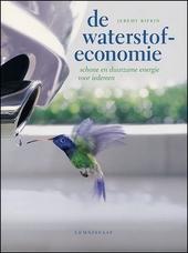 De waterstofeconomie : schone en duurzame energie voor iedereen