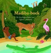 Het Madiba-boek : de lievelingsverhalen van Nelson Mandela