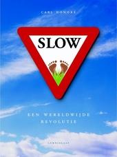 Slow : een wereldwijde revolutie