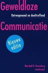 Geweldloze communicatie : ontwapenend en doeltreffend