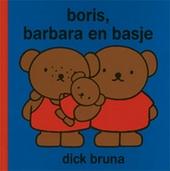 Boris, Barbara en Basje