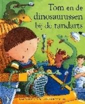 Tom en de dinosaurussen bij de tandarts