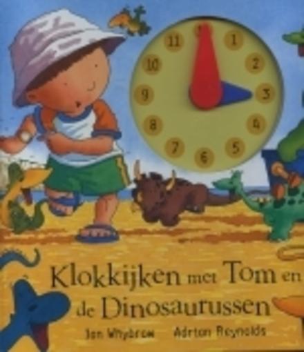 Klokkijken met Tom en de dinosaurussen