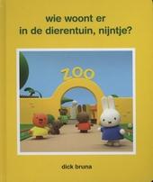Wie woont er in de dierentuin, Nijntje?
