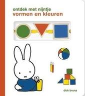 Ontdek met nijntje : vormen en kleuren : kartonboek met houten blokjes