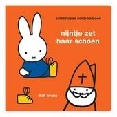 Nijntje zet haar schoen ; Nijntje zingt voor Sinterklaas : Sinterklaas omdraaiboek