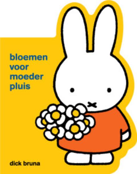 Bloemen voor moeder Pluis