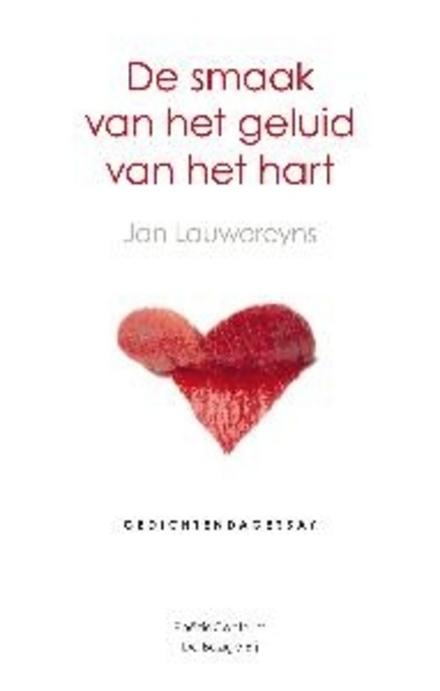 De smaak van het geluid van het hart : gedichtendagessay 2011