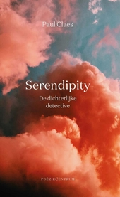 Serendipity : de dichterlijke detective