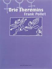 Drie theremins : gedichten 2002-2003