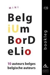 Mini Belgium bordelio : 10 auteurs belges