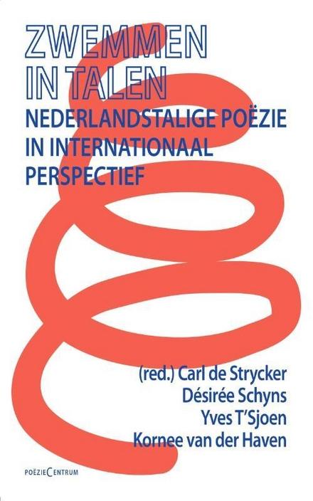 Zwemmen in talen : Nederlandstalige poëzie in internationaal perspectief