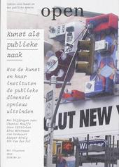 Kunst als publieke zaak : hoe de kunst en haar instituten de publieke dimensie opnieuw uitvinden