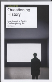 Questioning history : imagining the past in contemporary history