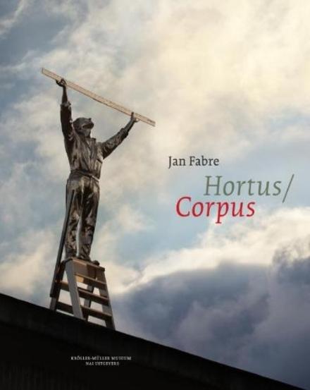 Jan Fabre : Hortus/Corpus