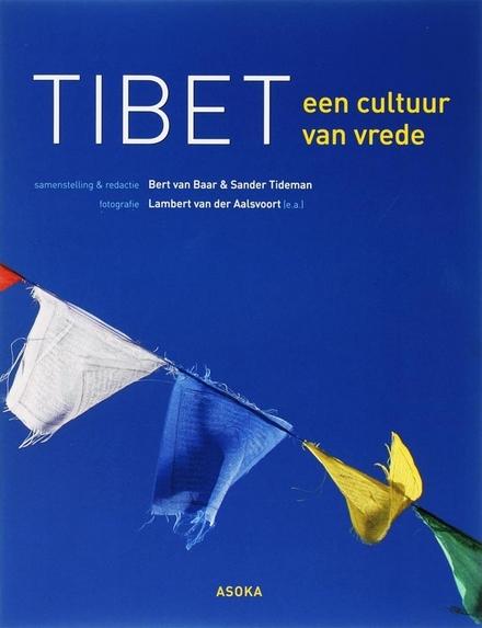 Tibet : een cultuur van vrede