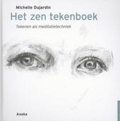 Het Zen tekenboek : tekenen als meditatietechniek