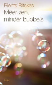 Meer zen, minder bubbels