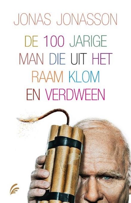 De 100-jarige man die uit het raam klom en verdween : filmeditie - **** humor