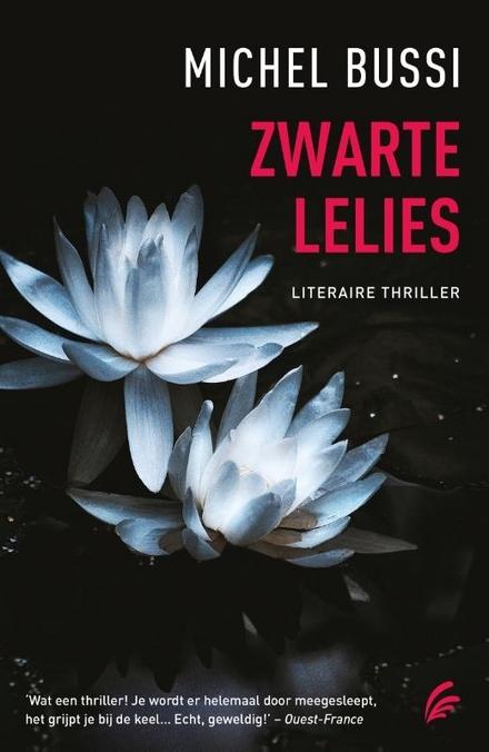 Zwarte lelies - Impressionante misdaadroman