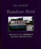 Rondom Reve : portretten en miniaturen rondom Gerard Reve
