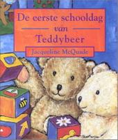 De eerste schooldag van Teddybeer