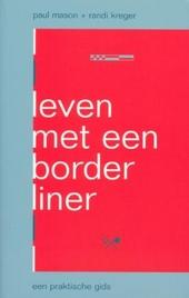 Leven met een borderliner : een praktische gids