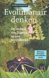 Evolutionair denken : de invloed van Darwin op ons wereldbeeld