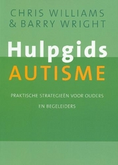 Hulpgids autisme : praktische strategieën voor ouders en begeleiders