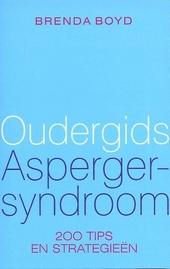 Oudergids Asperger-syndroom : 200 tips en strategieën