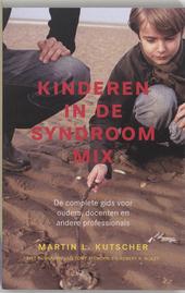 Kinderen in de syndroommix : de complete gids voor ouders, docenten en andere professionals