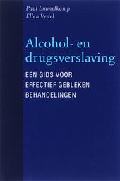 Alcohol- en drugsverslaving : een gids voor effectief gebleken behandelingen