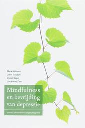 Mindfulness en bevrijding van depressie : voorbij chronische ongelukkigheid